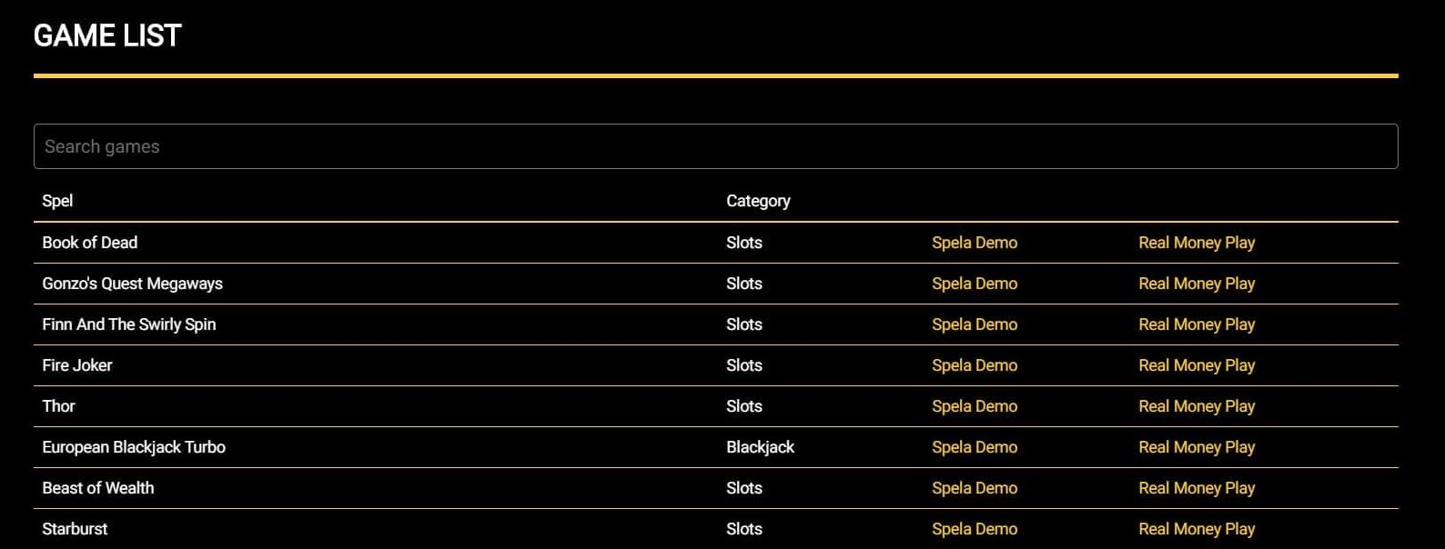 Mega Casino har en unik Game List