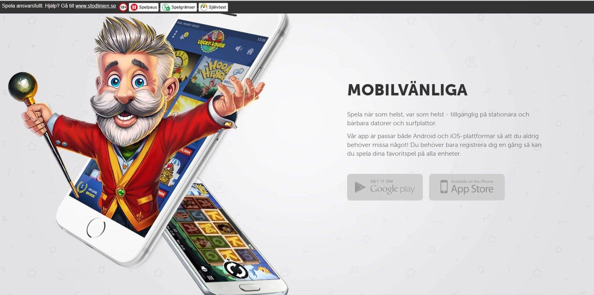 Lucky Louis har du på alla enheter, även som app till Android och iOS!